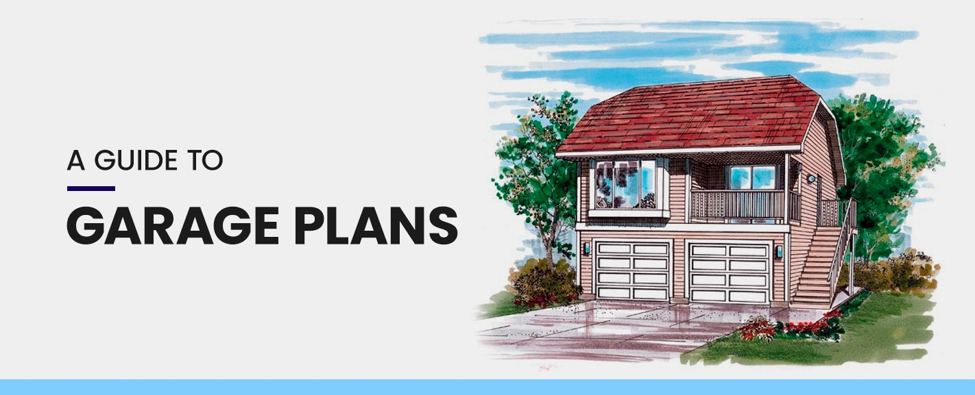 A Guide to Garage Plans