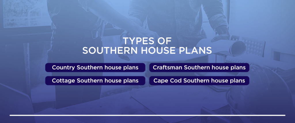 Types-of-Southern-House-Plans